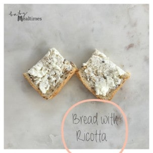 Bread-Ricotta-baby-mealtimes