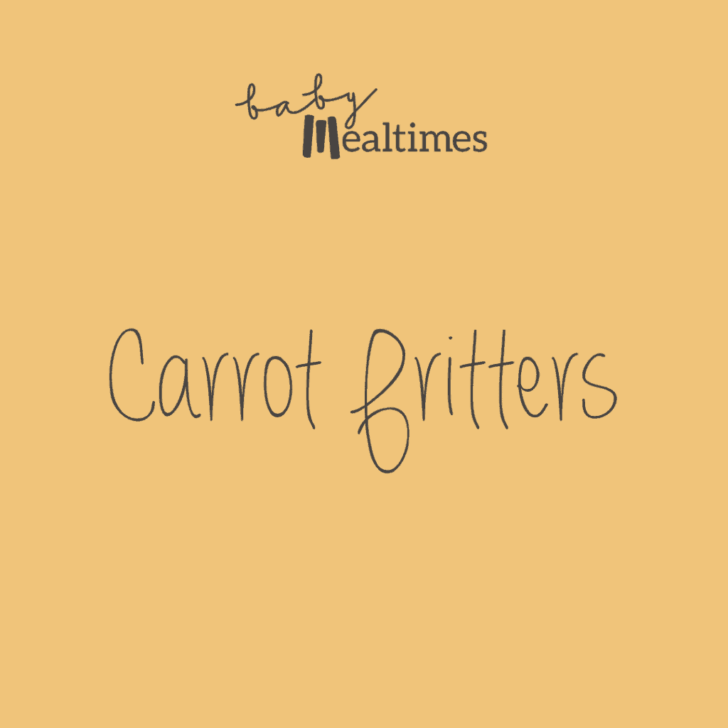 Carrot-fritters-baby-mealtimes