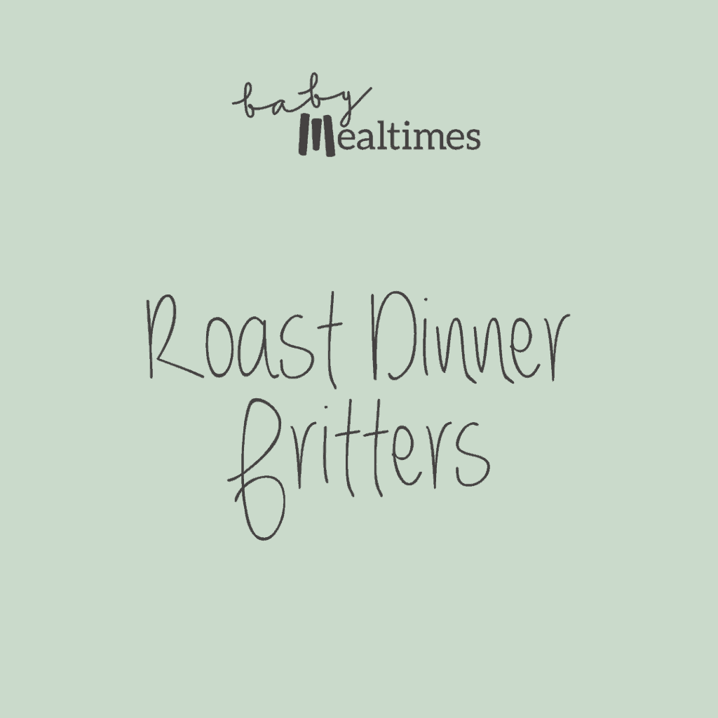 Roast-dinner-fritters-baby-mealtimes